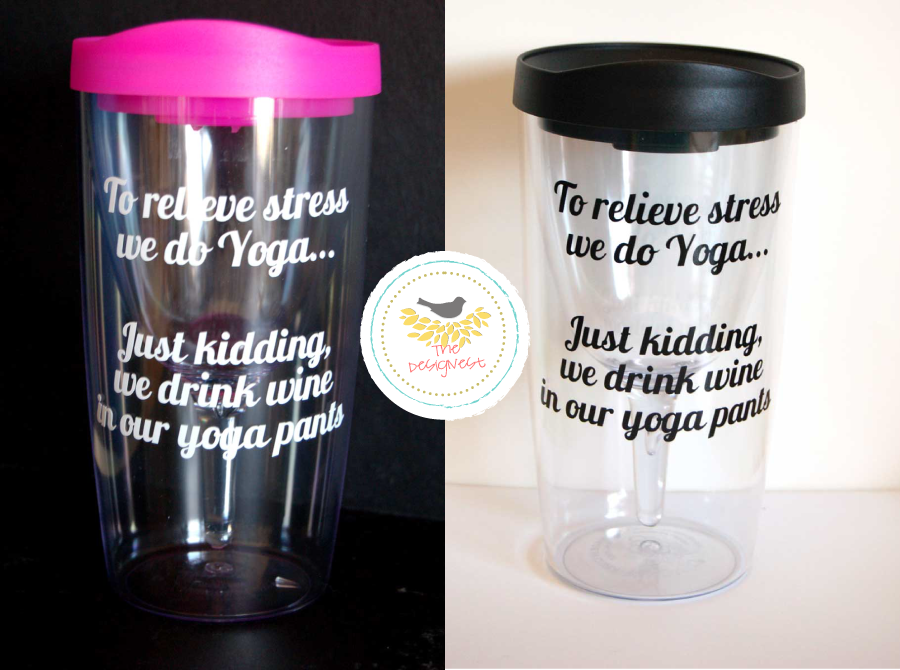 To relieve stress we do Yoga… Just kidding, we drink wine in our yoga pants - from TheDesignest.com