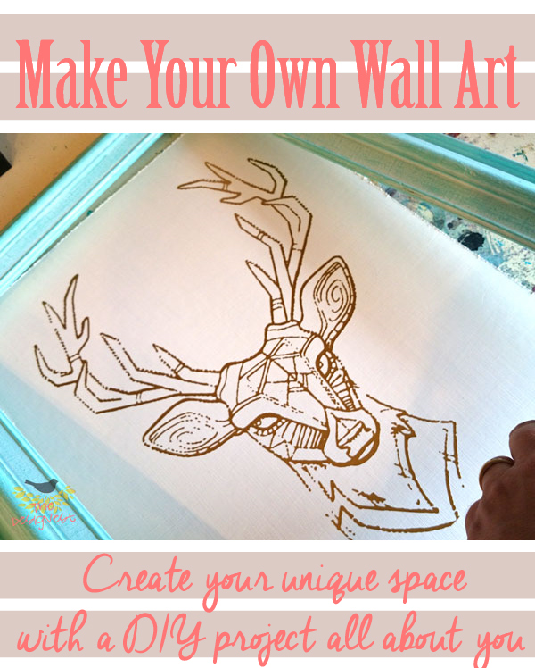 Creating a personal space can be easy when you DIY your wall art. You'll never see the same thing hanging in your neighbors house again. #DIY #WallArt #Deer