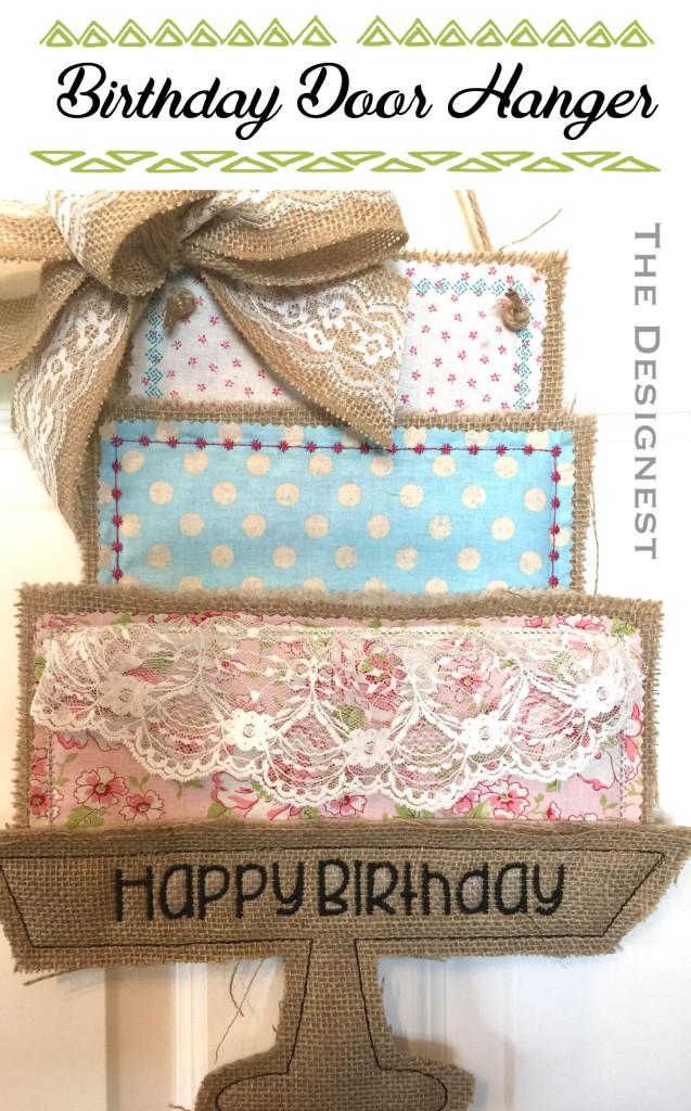 So Sweet .... Perfect door hanger to celebrate birthdays!