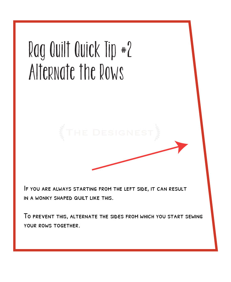 Rag Quilt Quick Tip #2 ---> Alternate the side that you start sewing from when sewing the rows together.