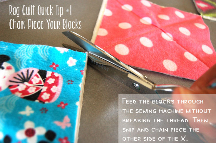 Quick Tips for sewing Rag Quilts. Chain piece your blocks to save time!